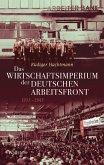 Das Wirtschaftsimperium der Deutschen Arbeitsfront 1933 - 1945 (eBook, PDF)