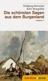 Die schönsten Sagen aus dem Burgenland (eBook, ePUB)