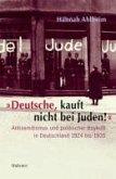 """""""Deutsche, kauft nicht bei Juden!"""" (eBook, PDF)"""