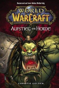 Der Aufstieg der Horde / World of Warcraft Bd.2 (eBook, ePUB) - Golden, Christie
