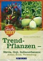 Trendpflanzen (eBook, ePUB) - Klock, Monika; Klock, Peter