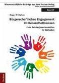 Bürgerschaftliches Engagement im Gesundheitswesen (eBook, PDF)