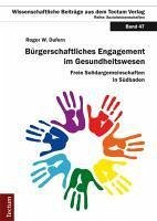 Bürgerschaftliches Engagement im Gesundheitswesen (eBook, PDF) - Dufern, Roger W.