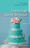 Zwetschge sucht Streusel (eBook, ePUB)