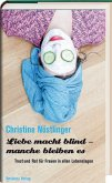 Liebe macht blind - manche bleiben es (eBook, ePUB)