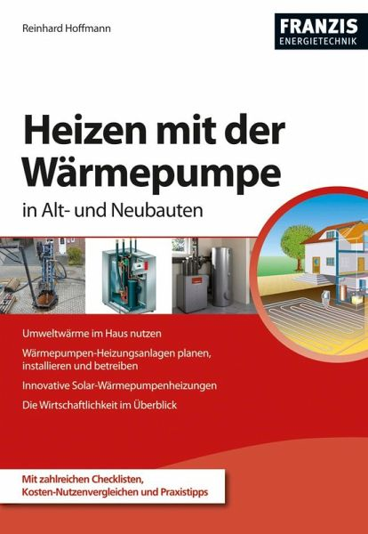 heizen mit der w rmepumpe ebook pdf von reinhard hoffmann portofrei bei b. Black Bedroom Furniture Sets. Home Design Ideas