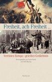 Freiheit, ach Freiheit ... (eBook, PDF)