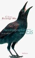 Autobiographie aus Eis (eBook, PDF) - Seung-Ho, Choi