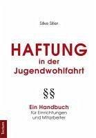 Haftung in der Jugendwohlfahrt (eBook, PDF) - Siller, Silke