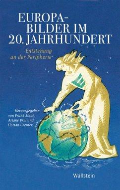 Europabilder im 20. Jahrhundert (eBook, PDF)
