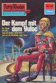 """Der Kampf mit dem Yuloc (Heftroman) / Perry Rhodan-Zyklus """"Das kosmische Schachspiel"""" Bd.648 (eBook, ePUB)"""