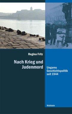 Nach Krieg und Judenmord (eBook, PDF) - Fritz, Regina