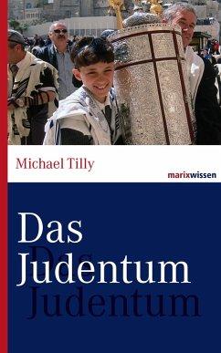 Das Judentum (eBook, ePUB) - Tilly, Michael