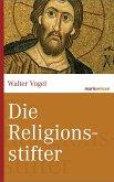 Die Religionsstifter (eBook, ePUB)