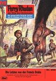 Die Letzten von der FRANCIS DRAKE (Heftroman) / Perry Rhodan-Zyklus