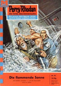 Die flammende Sonne (Heftroman) / Perry Rhodan-Zyklus Atlan und Arkon Bd.94 (eBook, ePUB)