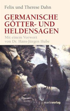 Germanische Götter und Heldensagen (eBook, ePUB) - Dahn, Felix