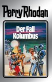 Der Fall Kolumbus (Silberband) / Perry Rhodan - Silberband Bd.11 (eBook, ePUB)