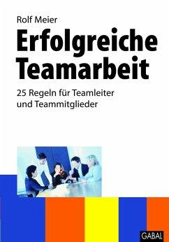 Erfolgreiche Teamarbeit (eBook, PDF) - Meier, Rolf