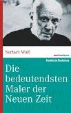 Die bedeutendsten Maler der Neuen Zeit (eBook, ePUB)