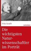 Die wichtigsten Naturwissenschaftler im Porträt (eBook, ePUB)