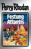 Festung Atlantis (Silberband) / Perry Rhodan - Silberband Bd.8 (eBook, ePUB)
