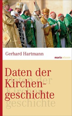 Daten der Kirchengeschichte (eBook, ePUB) - Hartmann, Gerhard