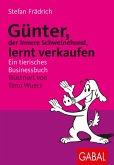 Günter, der innere Schweinehund, lernt verkaufen (eBook, PDF)