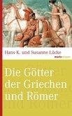 Die Götter der Griechen und Römer (eBook, ePUB)