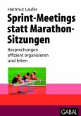 Sprint-Meetings statt Marathon-Sitzungen (eBook, PDF)