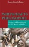 Wirtschaftsphilosophie (eBook, ePUB)