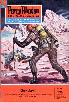 Der Anti (Heftroman) / Perry Rhodan-Zyklus Atlan und Arkon Bd.96 (eBook, ePUB)