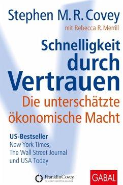 Schnelligkeit durch Vertrauen (eBook, PDF) - Covey, Stephen M. R.; Merrill, Rebecca R.