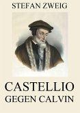 Castellio gegen Calvin (eBook, ePUB)