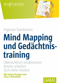 Mind Mapping und Gedächtsnistraining (eBook, PDF) - Svantesson, Ingemar