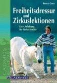Freiheitsdressur und Zirkuslektionen (eBook, ePUB)