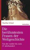 Die berühmtesten Frauen der Weltgeschichte (eBook, ePUB)