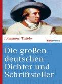Die großen deutschen Dichter und Schriftsteller (eBook, ePUB)