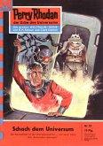 Schach dem Universum (Heftroman) / Perry Rhodan-Zyklus