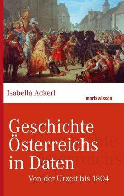 Geschichte Österreichs in Daten (eBook, ePUB) - Ackerl, Isabella