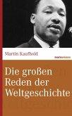 Die großen Reden der Weltgeschichte (eBook, ePUB)