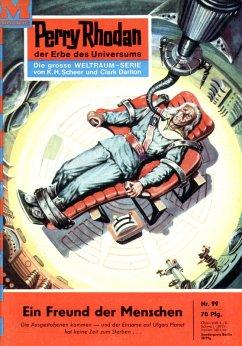 Ein Freund der Menschen (Heftroman) / Perry Rhodan-Zyklus