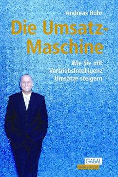 Die Umsatz-Maschine (eBook, PDF) - Buhr, Andreas