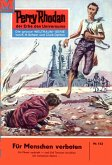 Für Menschen verboten (Heftroman) / Perry Rhodan-Zyklus