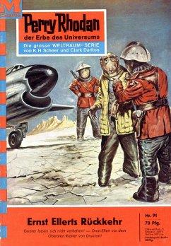 Ernst Ellerts Rückkehr (Heftroman) / Perry Rhodan-Zyklus Atlan und Arkon Bd.91 (eBook, ePUB)