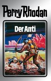 Der Anti (Silberband) / Perry Rhodan - Silberband Bd.12 (eBook, ePUB)