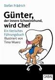 Günter, der innere Schweinehund, wird Chef (eBook, PDF)