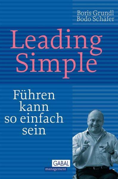Leading Simple (eBook, PDF) - Grundl, Boris; Schäfer, Bodo