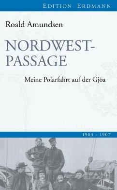 Nordwestpassage (eBook, ePUB) - Amundsen, Roald
