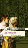 Die Pestspur (eBook, ePUB)